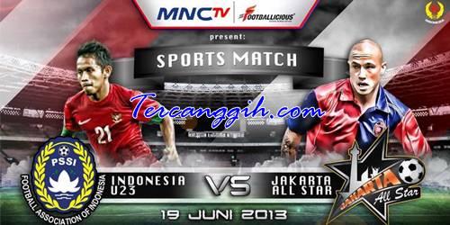 Indonesia U23 VS Jakarta All Star 2013
